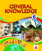 General Knowledge Class 6